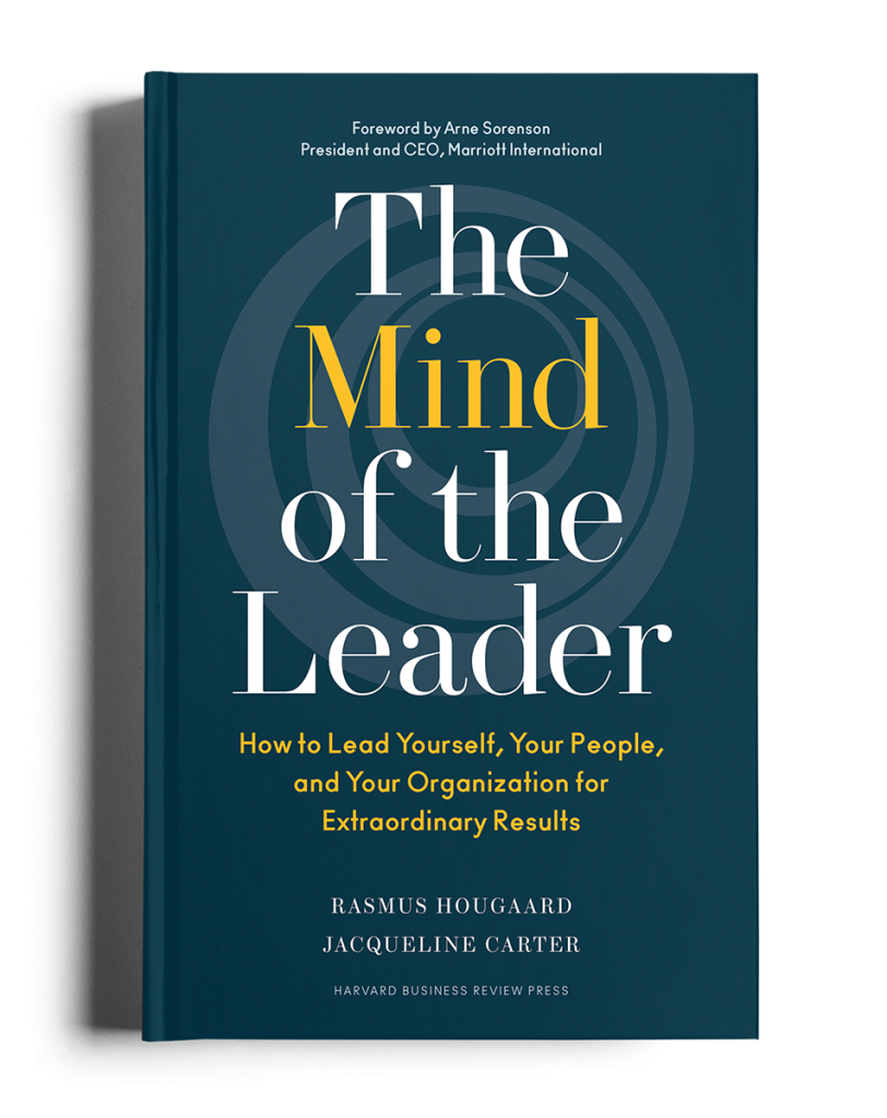 """The Mind of the Leader"", published by Harvard Business Review Press, is the result of a two-year study into understanding how leaders lead themselves, their people and their organizations for extraordinary results."